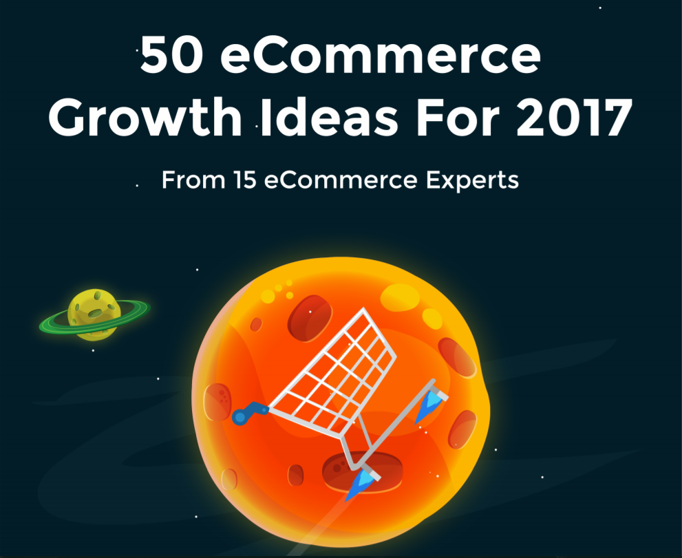 Growth Ideas For 2017 (E-commerce)